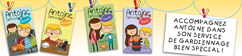 Collection : Antoine, l'ami des chats