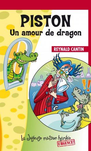 Joyeuse maison hantée : Piston Un amour de dragon - Les éditions FouLire