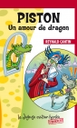 Piston Un amour de dragon