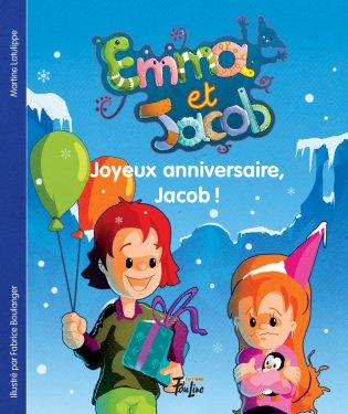 Emma Et Jacob Joyeux Anniversaire Jacob Les Editions Foulire