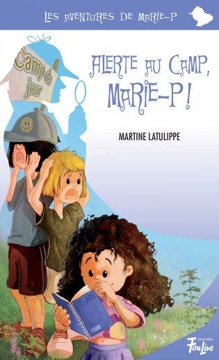 On va camper, Marie-P